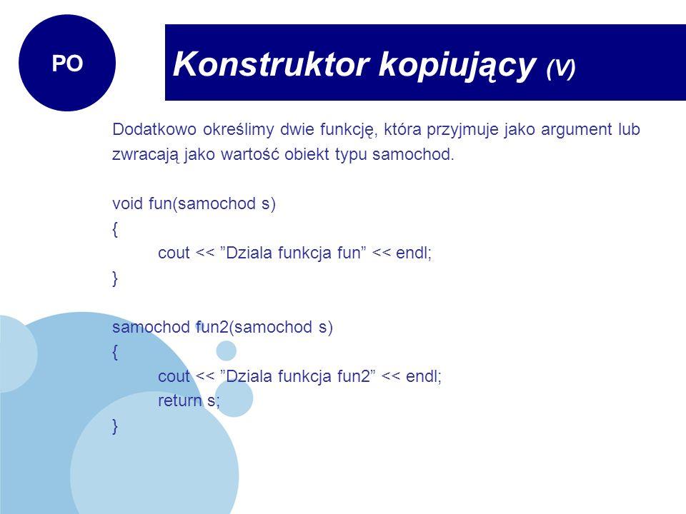 Konstruktor kopiujący (V)