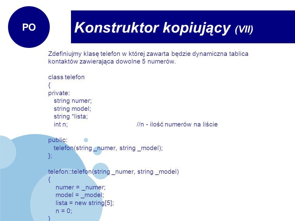 Konstruktor kopiujący (VII)