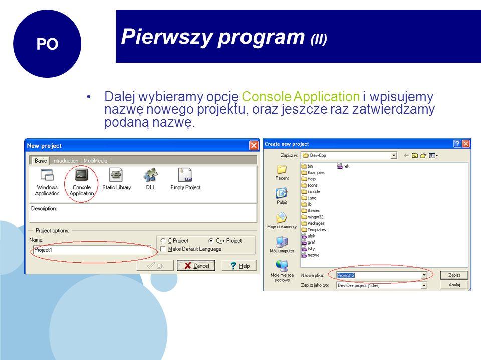 Pierwszy program (II) PO