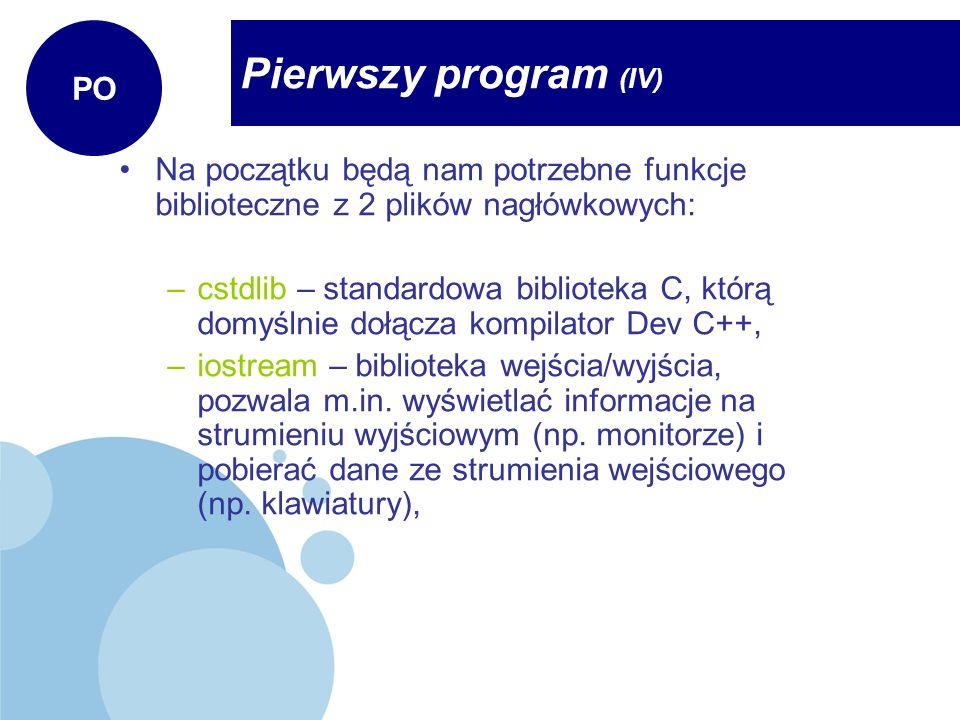 Pierwszy program (IV) PO