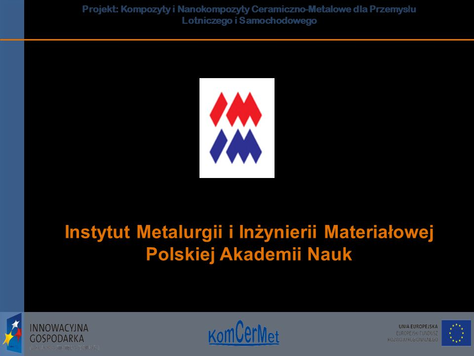Instytut Metalurgii i Inżynierii Materiałowej Polskiej Akademii Nauk