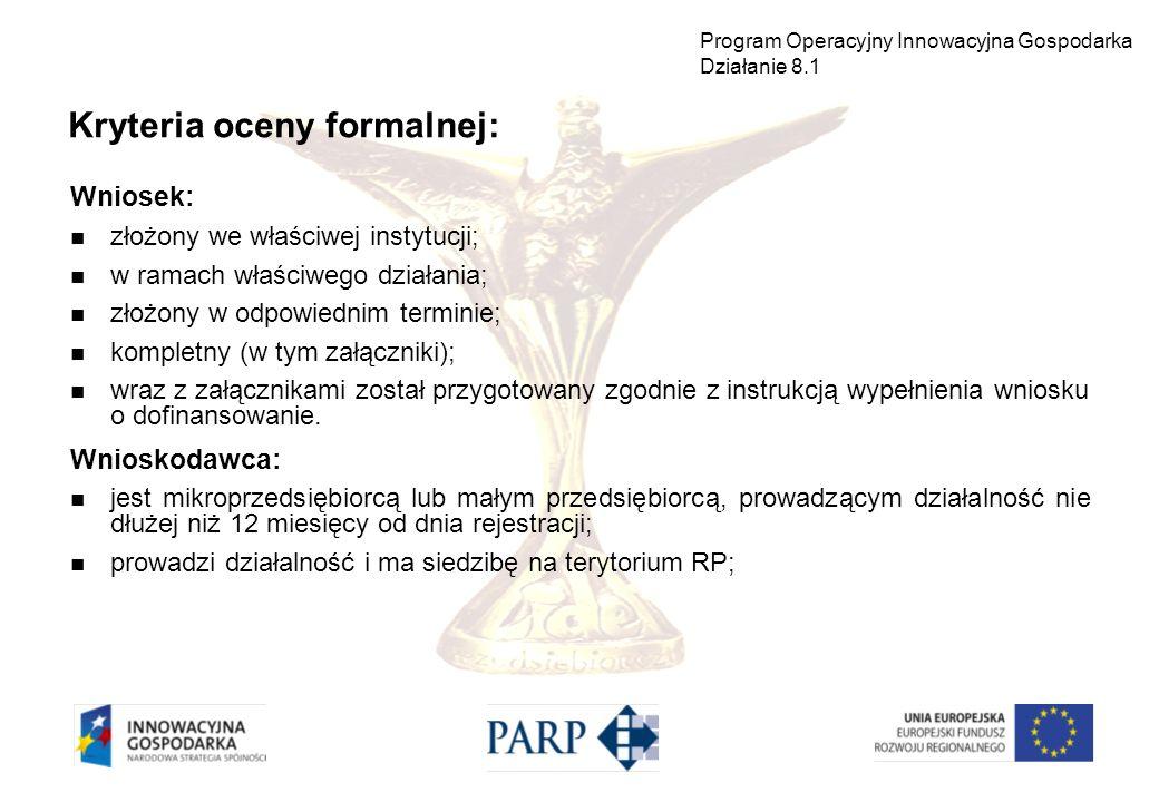 Kryteria oceny formalnej: