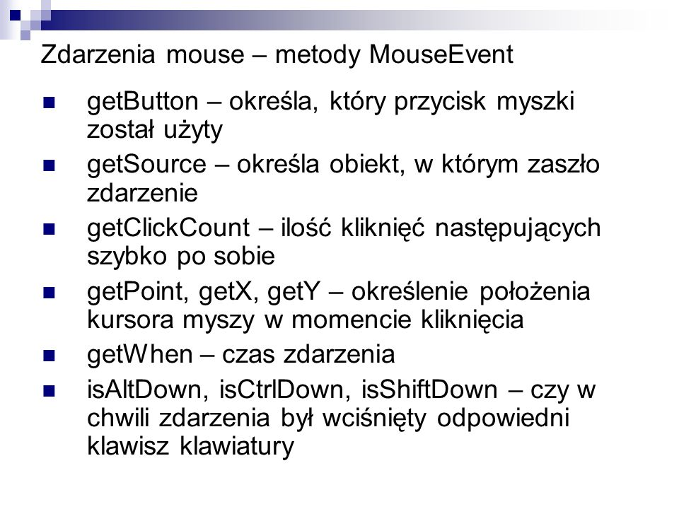 Zdarzenia mouse – metody MouseEvent