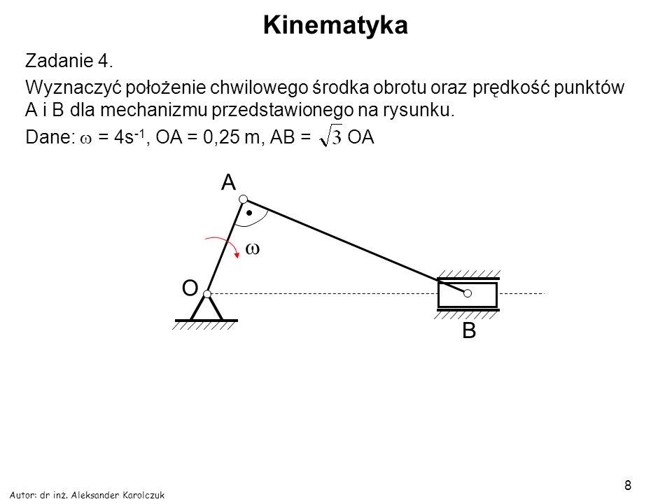 Kinematyka A w O B Zadanie 4.