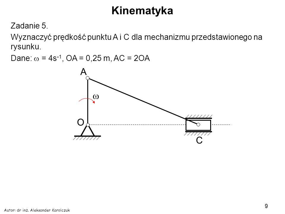 Kinematyka A w O C Zadanie 5.
