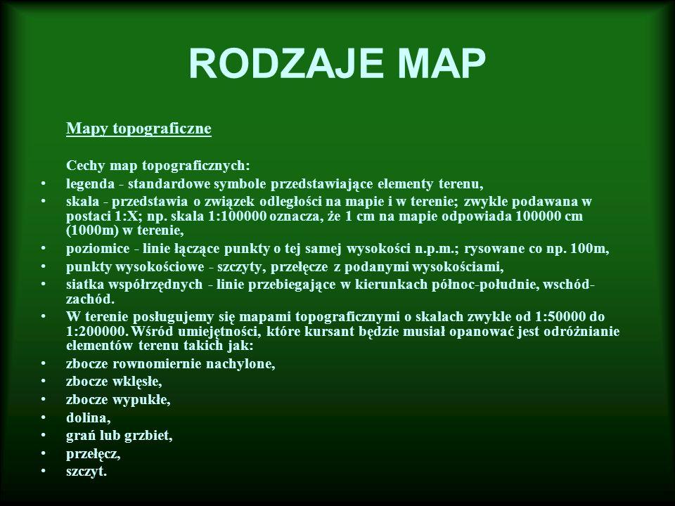 RODZAJE MAP Mapy topograficzne Cechy map topograficznych: