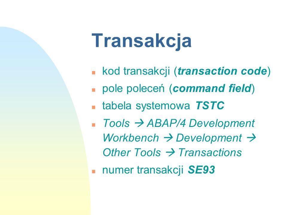 Transakcja kod transakcji (transaction code)