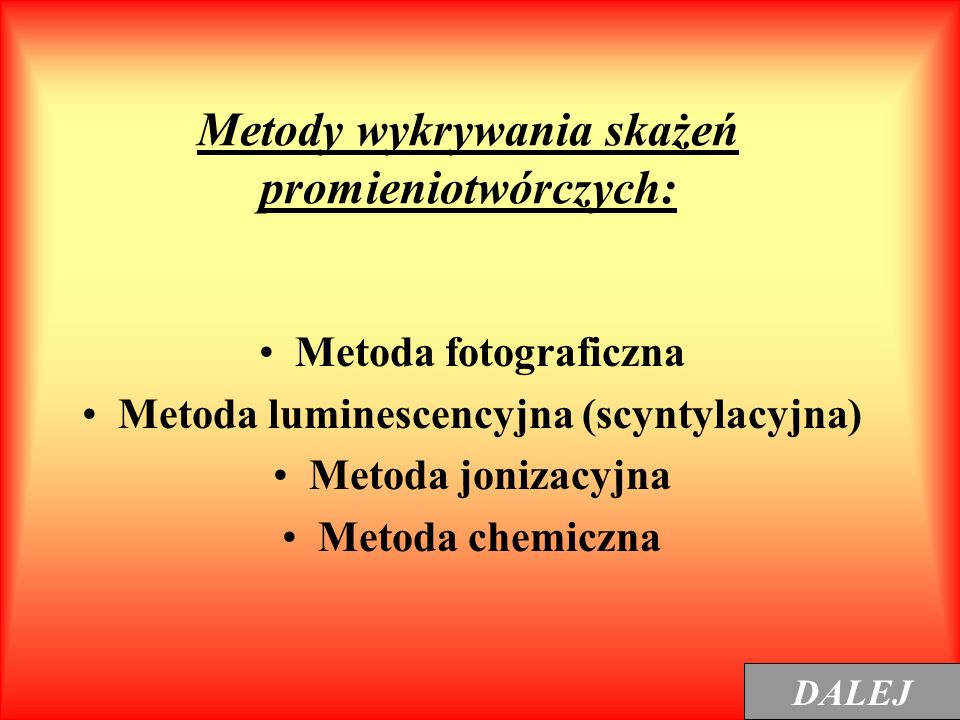 Metody wykrywania skażeń promieniotwórczych: