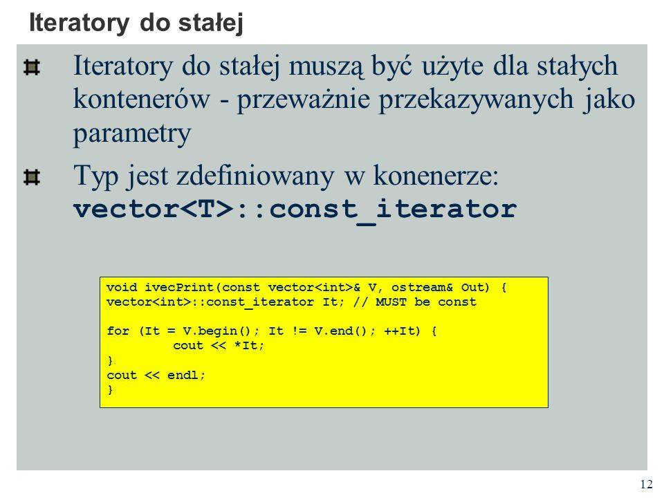 Typ jest zdefiniowany w konenerze: vector<T>::const_iterator