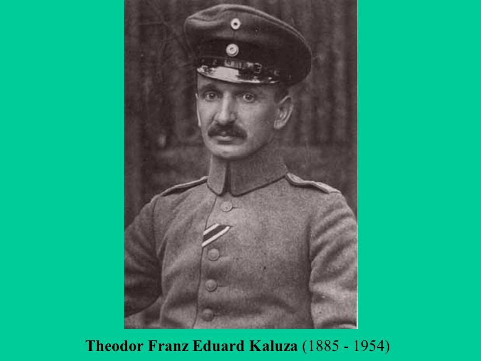 Theodor Franz Eduard Kaluza (1885 - 1954)