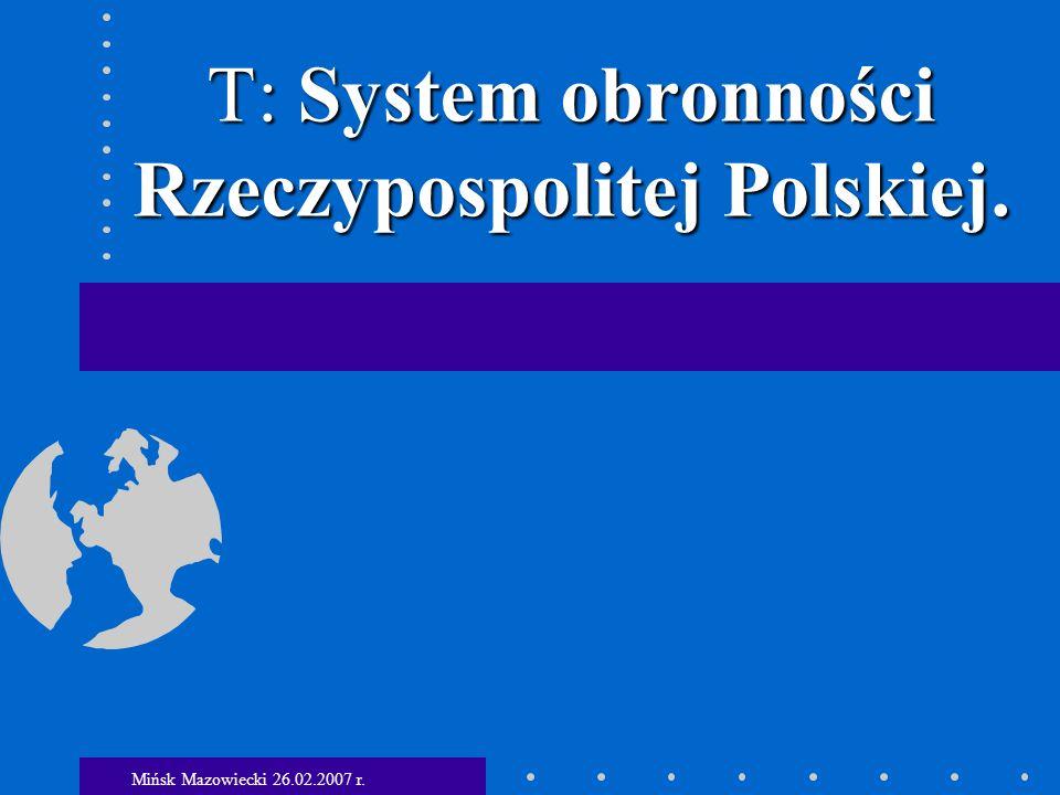 T: System obronności Rzeczypospolitej Polskiej.