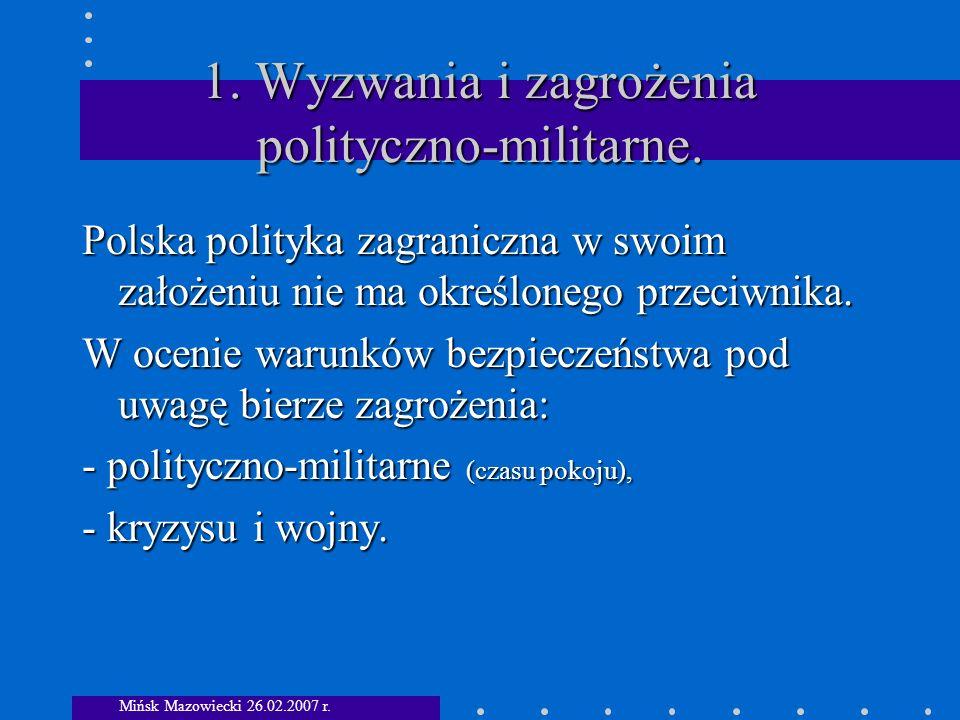 1. Wyzwania i zagrożenia polityczno-militarne.