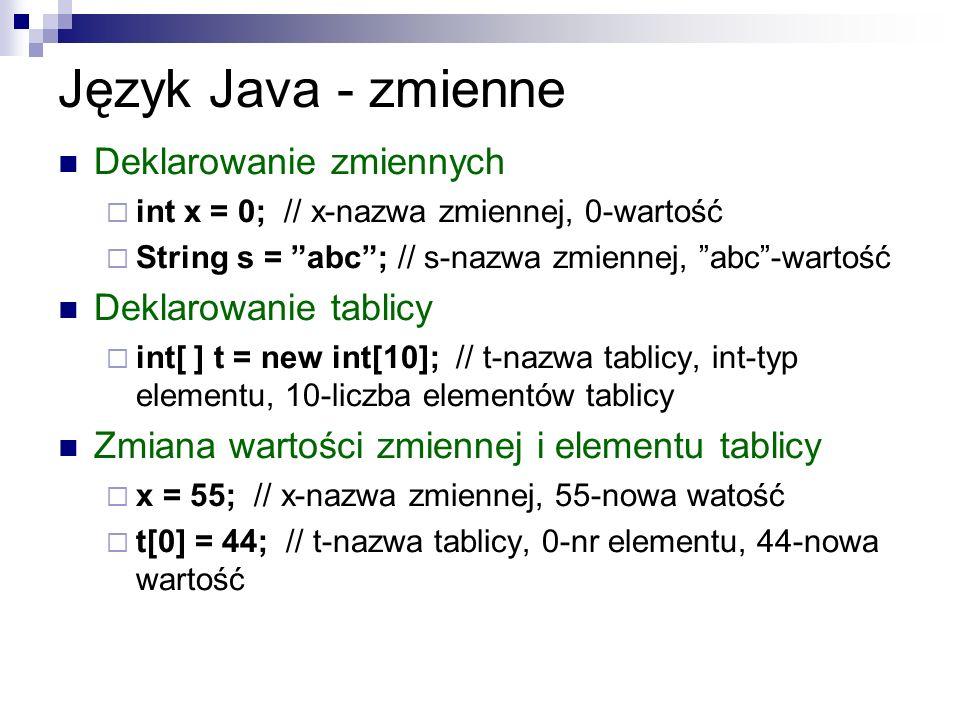 Język Java - zmienne Deklarowanie zmiennych Deklarowanie tablicy