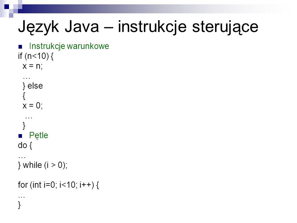 Język Java – instrukcje sterujące