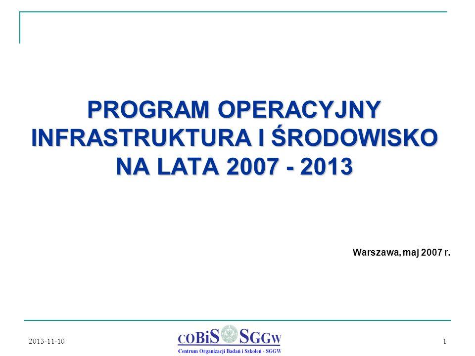 PROGRAM OPERACYJNY INFRASTRUKTURA I ŚRODOWISKO NA LATA 2007 - 2013