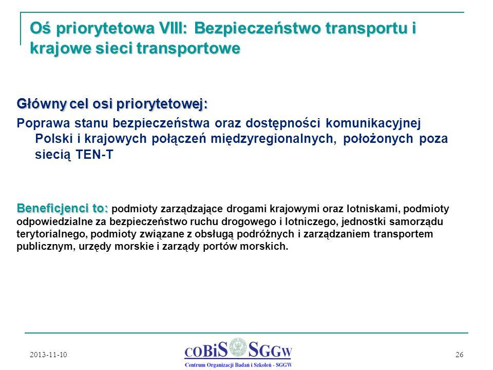 Oś priorytetowa VIII: Bezpieczeństwo transportu i krajowe sieci transportowe