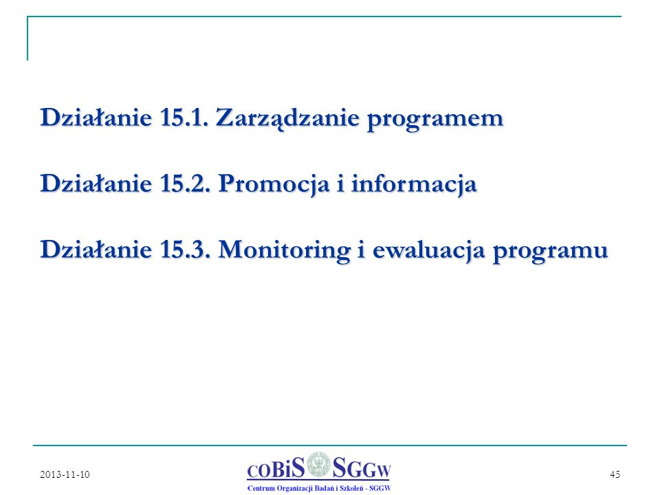 Działanie 15. 1. Zarządzanie programem Działanie 15. 2