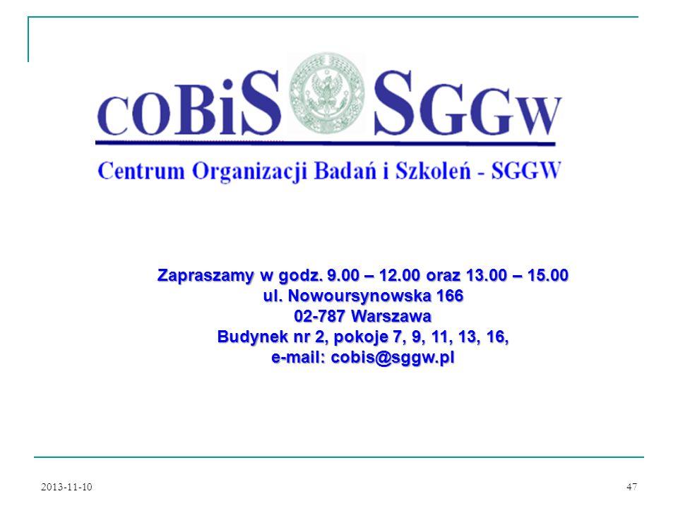 Zapraszamy w godz. 9.00 – 12.00 oraz 13.00 – 15.00
