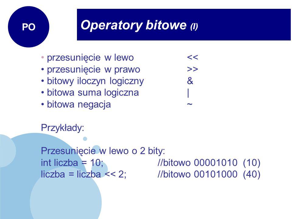 Operatory bitowe (I) PO przesunięcie w lewo <<