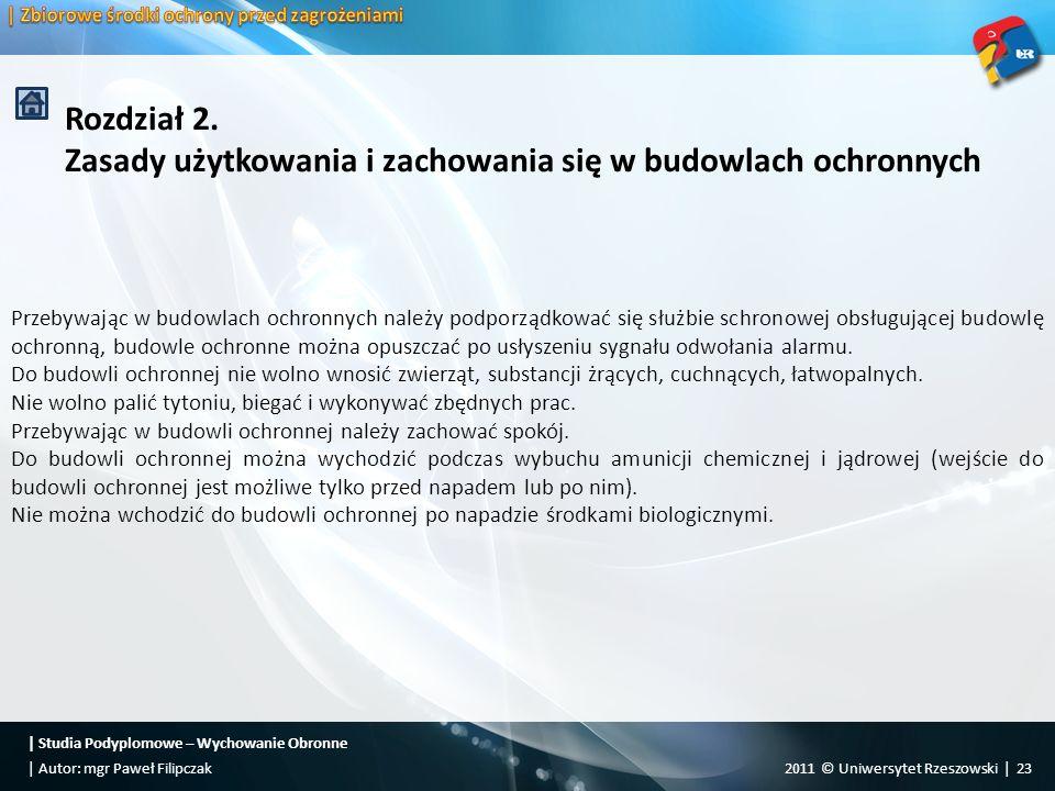 Rozdział 2. Zasady użytkowania i zachowania się w budowlach ochronnych