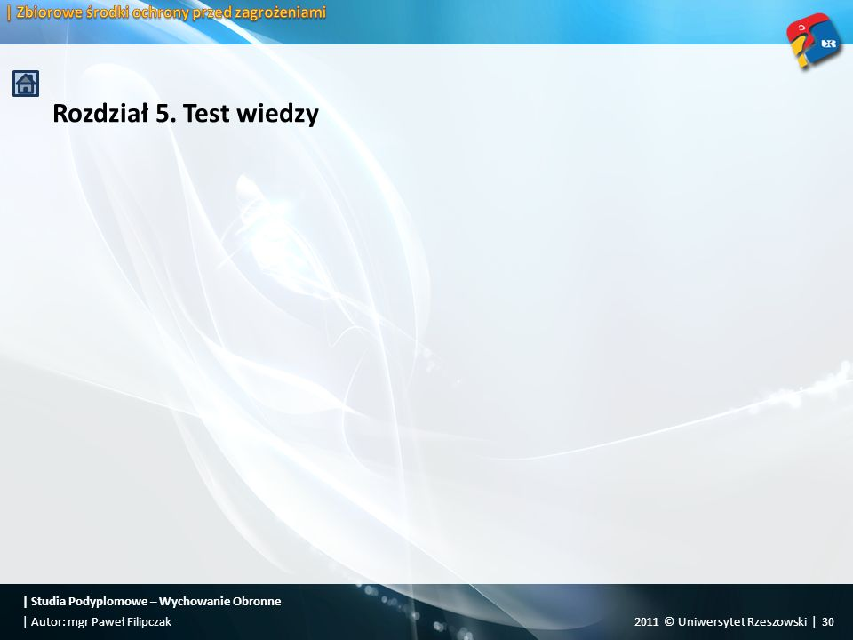 Rozdział 5. Test wiedzy | Zbiorowe środki ochrony przed zagrożeniami