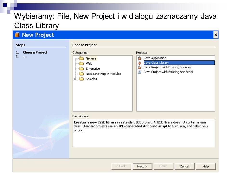 Wybieramy: File, New Project i w dialogu zaznaczamy Java Class Library