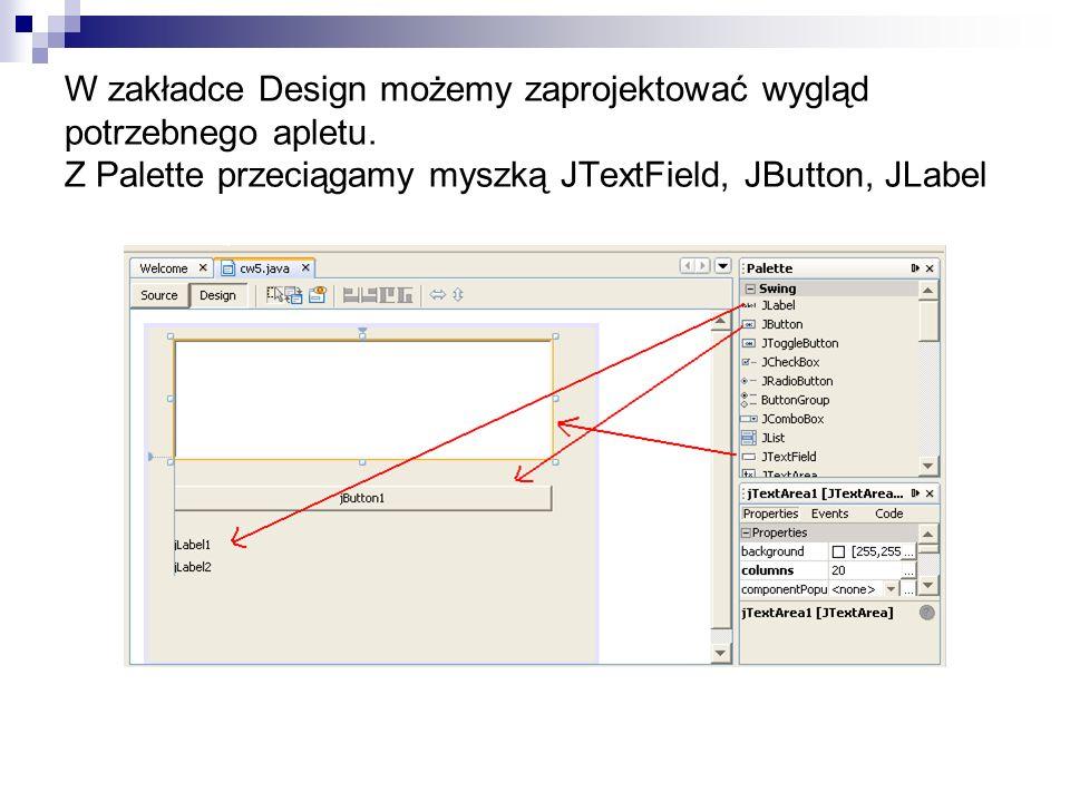 W zakładce Design możemy zaprojektować wygląd potrzebnego apletu