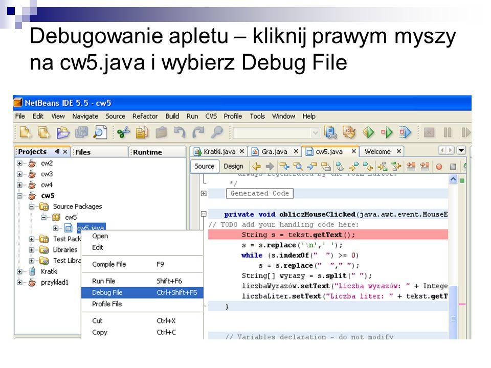 Debugowanie apletu – kliknij prawym myszy na cw5