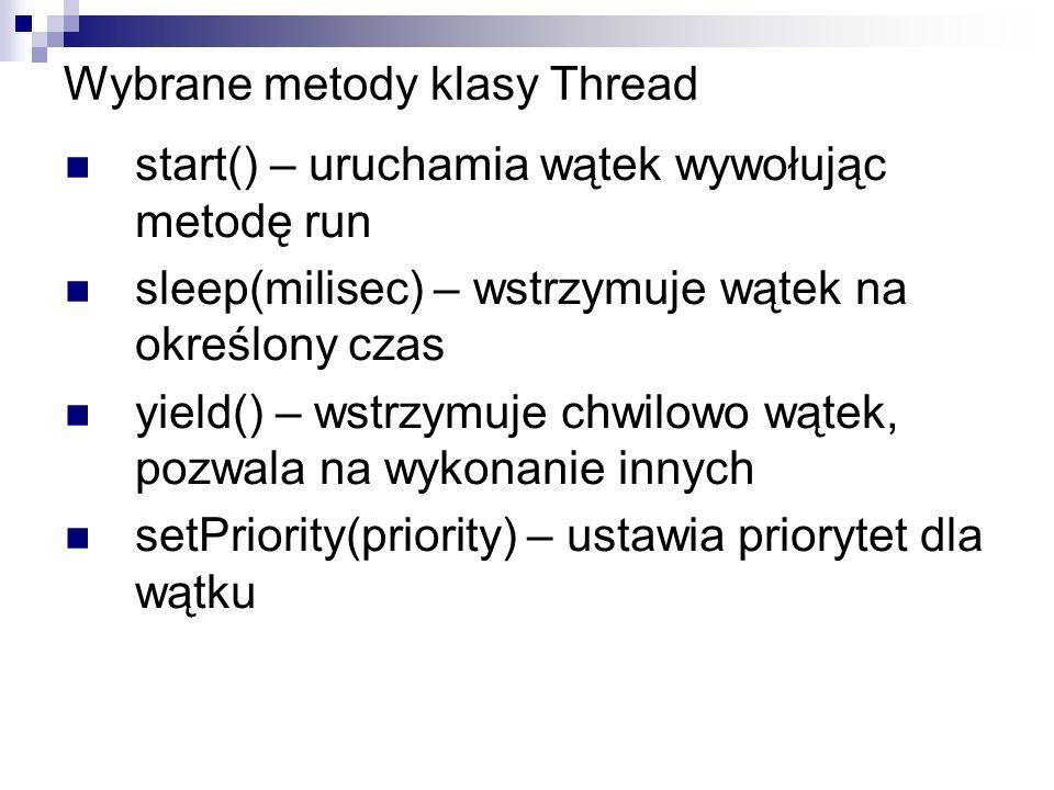 Wybrane metody klasy Thread