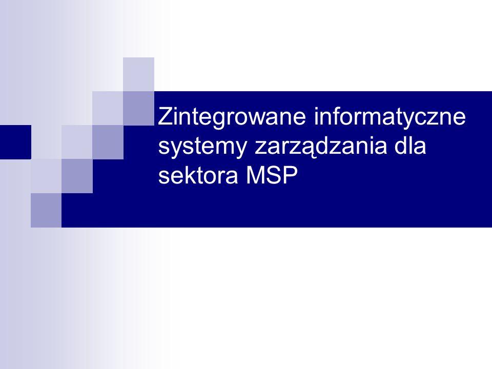 Zintegrowane informatyczne systemy zarządzania dla sektora MSP