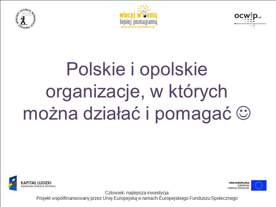Polskie i opolskie organizacje, w których można działać i pomagać 