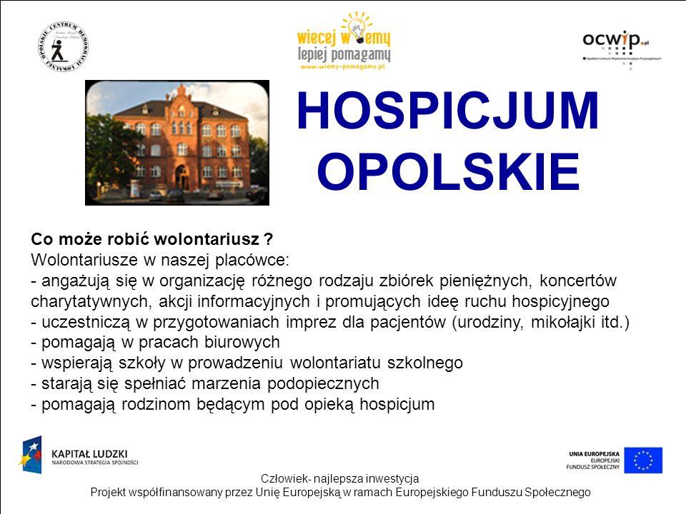 HOSPICJUM OPOLSKIE Co może robić wolontariusz