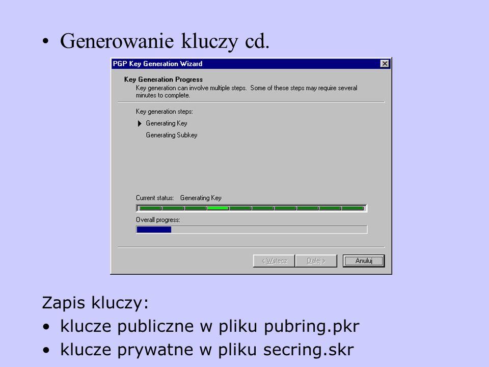 Generowanie kluczy cd. Zapis kluczy:
