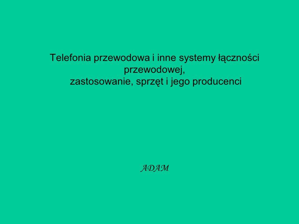 Telefonia przewodowa i inne systemy łączności przewodowej,