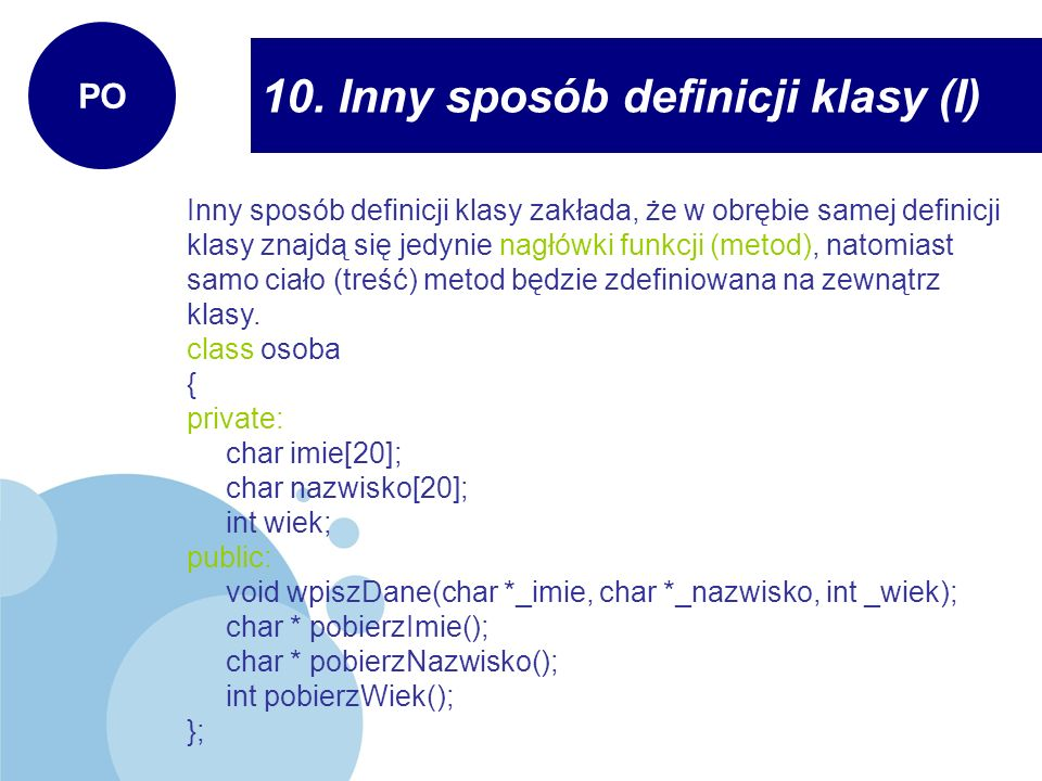 10. Inny sposób definicji klasy (I)