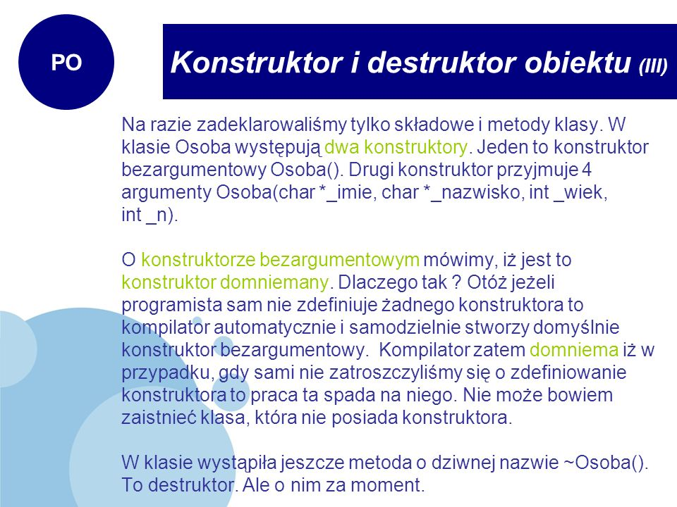 Konstruktor i destruktor obiektu (III)