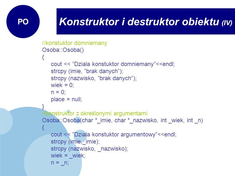 Konstruktor i destruktor obiektu (IV)