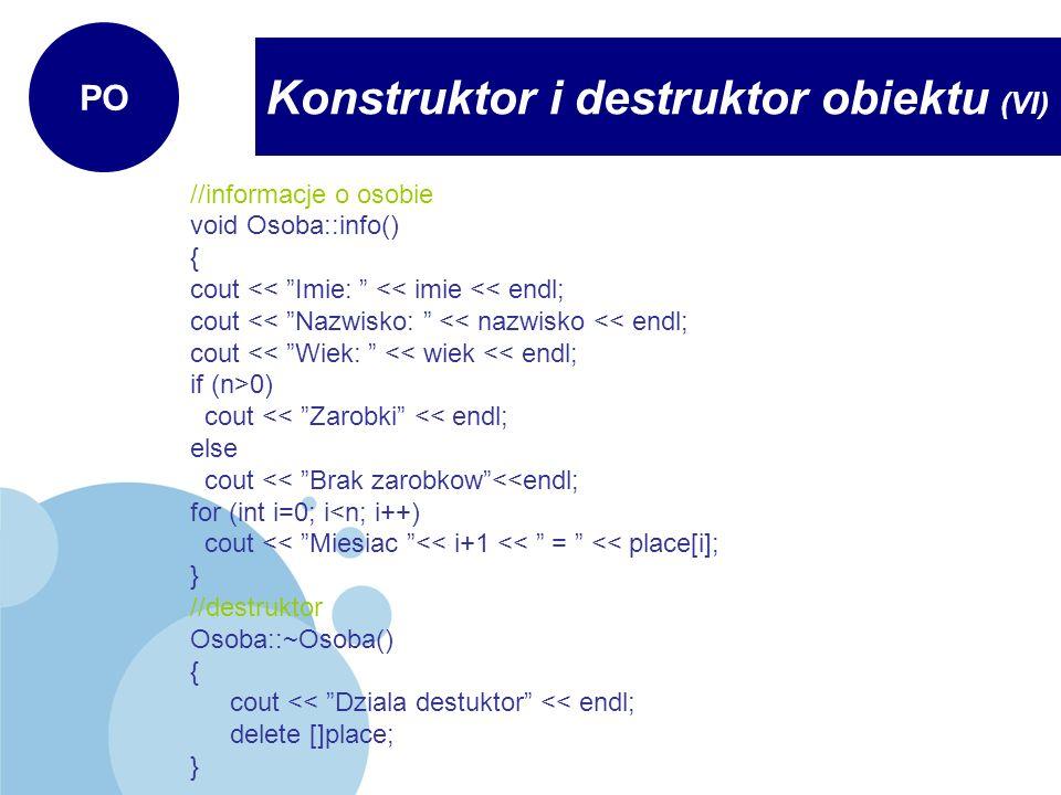 Konstruktor i destruktor obiektu (VI)