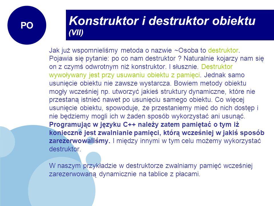 Konstruktor i destruktor obiektu (VII)