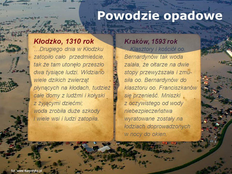 Powodzie opadowe Kłodzko, 1310 rok Kraków, 1593 rok