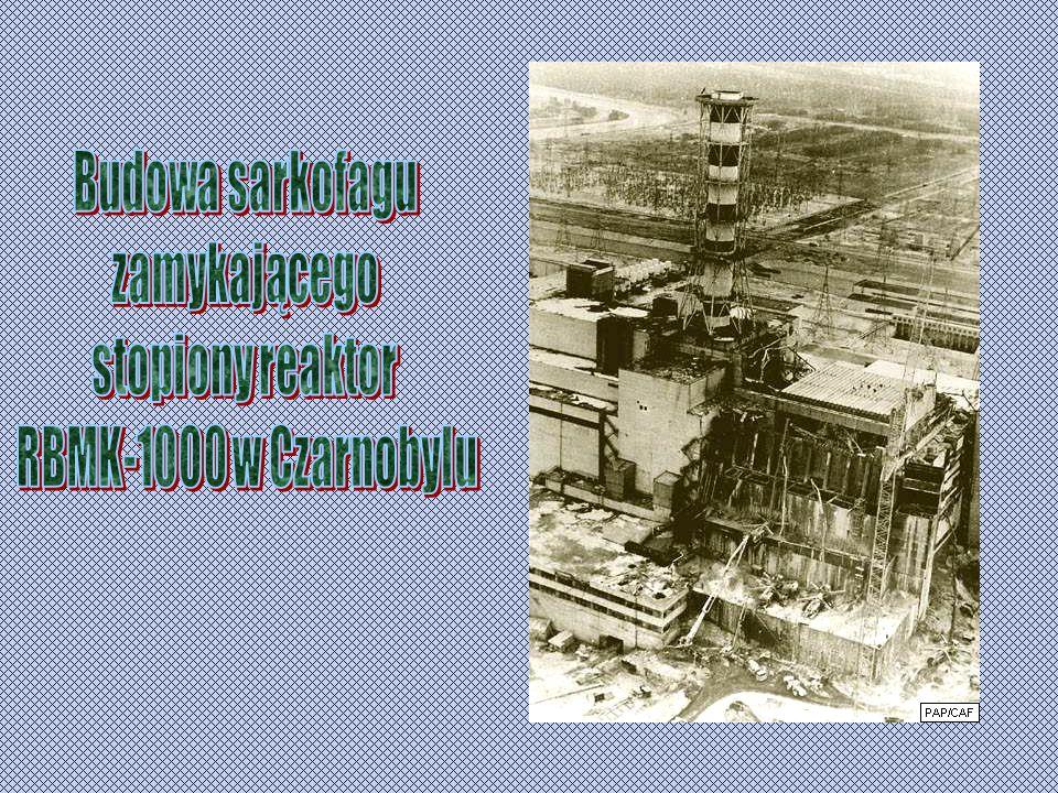 Budowa sarkofagu zamykającego stopiony reaktor RBMK-1000 w Czarnobylu