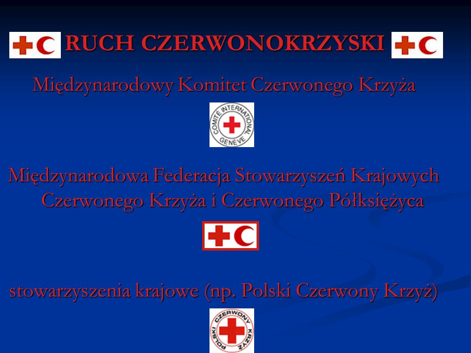 RUCH CZERWONOKRZYSKI Międzynarodowy Komitet Czerwonego Krzyża