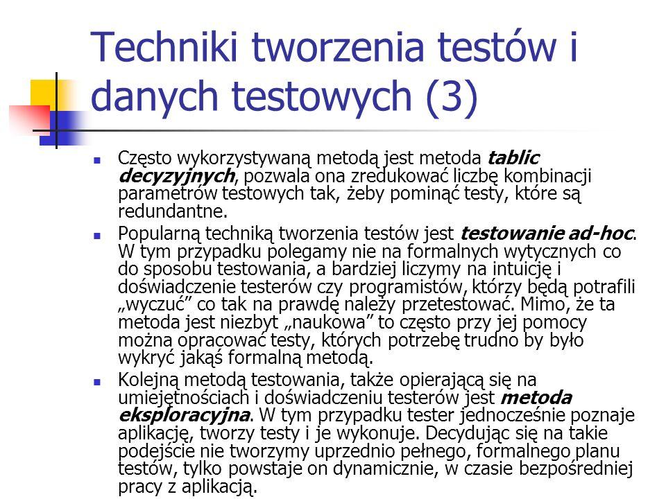 Techniki tworzenia testów i danych testowych (3)
