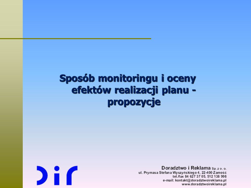 Sposób monitoringu i oceny efektów realizacji planu - propozycje