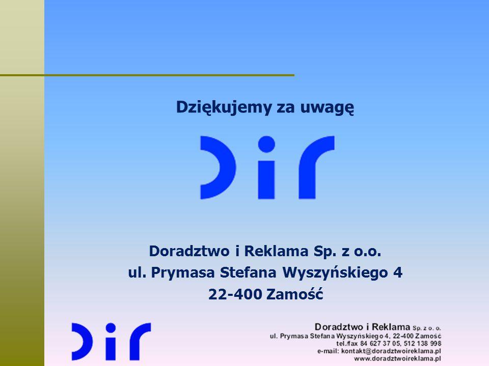 Doradztwo i Reklama Sp. z o.o. ul. Prymasa Stefana Wyszyńskiego 4