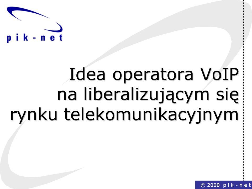 Idea operatora VoIP na liberalizującym się rynku telekomunikacyjnym