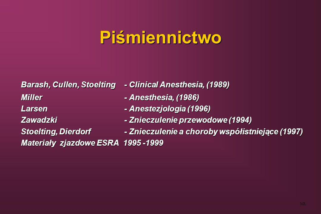 Piśmiennictwo Barash, Cullen, Stoelting - Clinical Anesthesia, (1989)