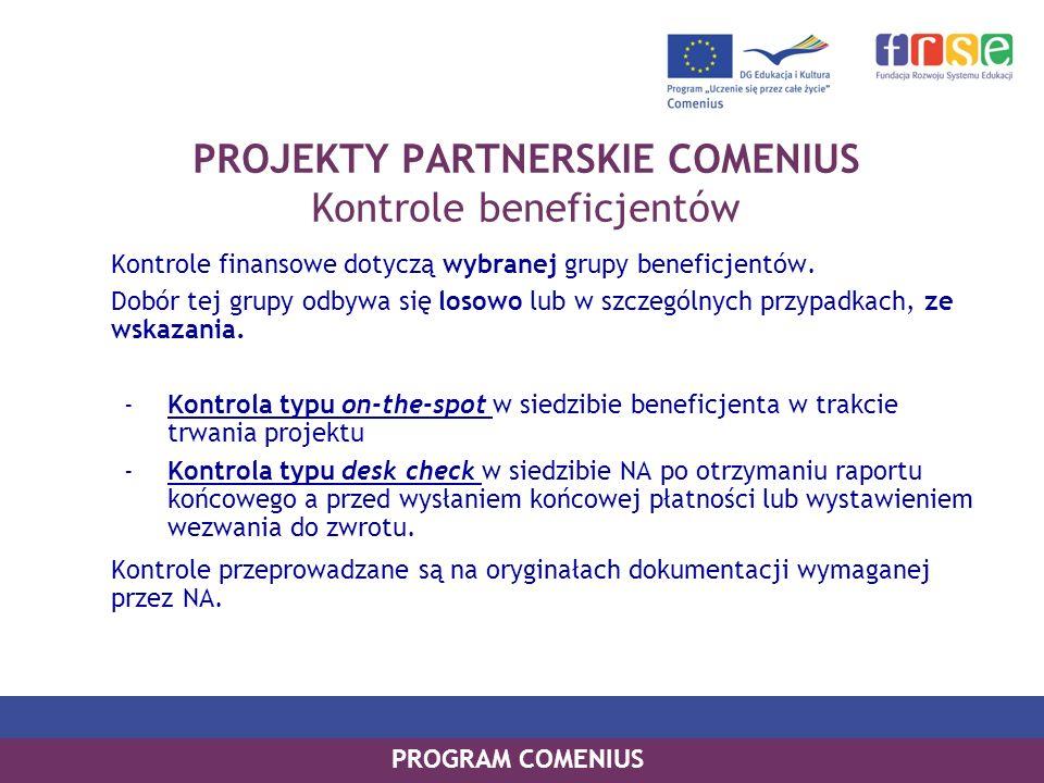 PROJEKTY PARTNERSKIE COMENIUS Kontrole beneficjentów