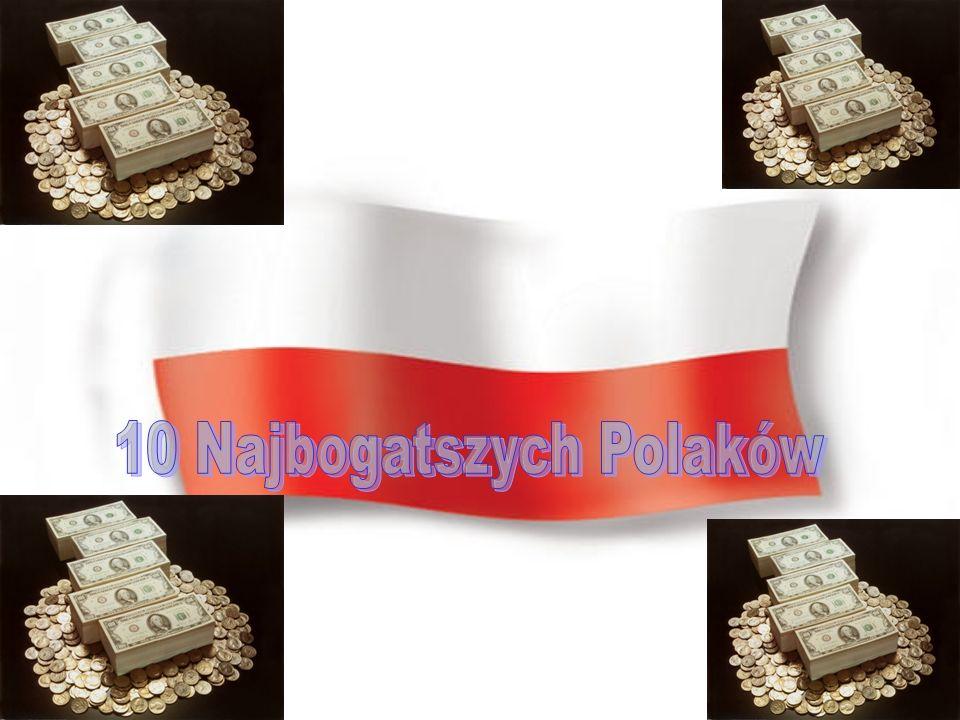 10 Najbogatszych Polaków
