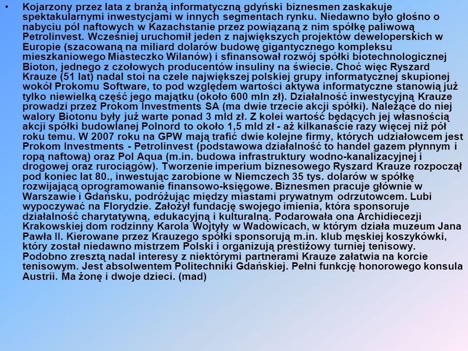 Kojarzony przez lata z branżą informatyczną gdyński biznesmen zaskakuje spektakularnymi inwestycjami w innych segmentach rynku.